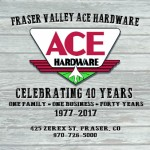 Fraser Valley Ace Hardware 40 Year Ad